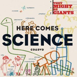 Here Comes Science (AWESOME kids's album - AND - Seed a Pandora station with a song from this album for a great kids music station)