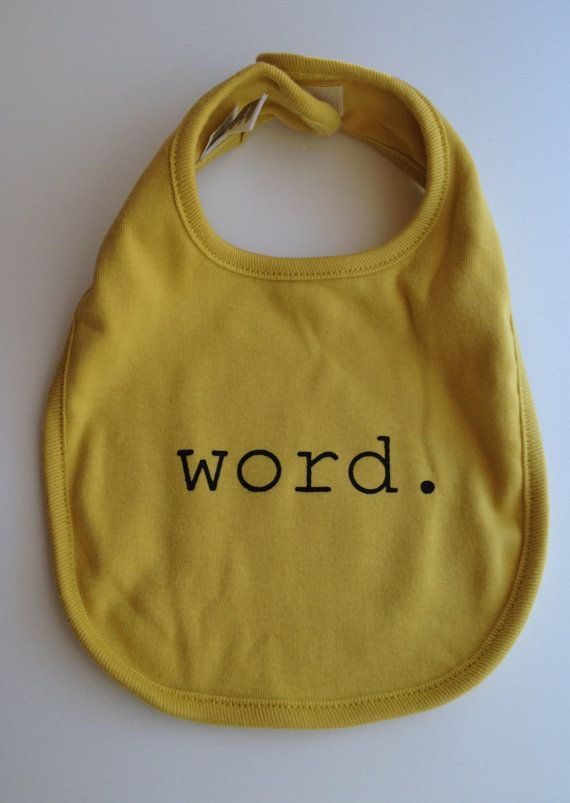 Word.  Organic Cotton Baby Bib - http://garbelladesign.com/