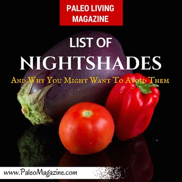 List of Nightshades Foods and Why You Might Want To Avoid Them http://paleomagazine.com/list-of-nightshades-foods #paleo #primal #diet