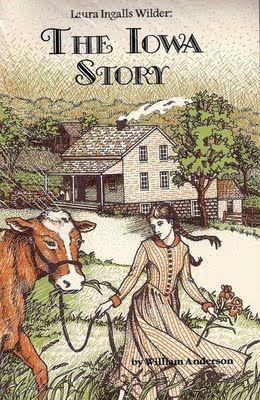 "Laura Ingalls Wilder - The Iowa Story"" by William Anderson via JulJa"