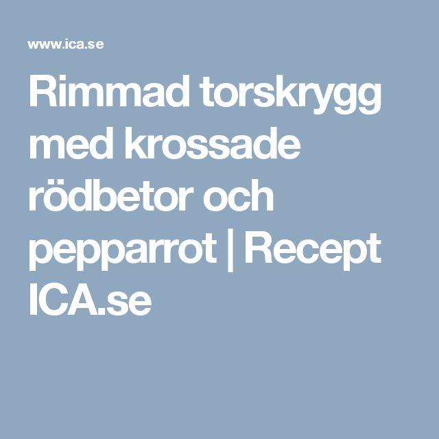 Rimmad torskrygg med krossade rödbetor och pepparrot | Recept ICA.se