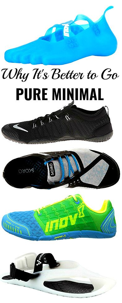 Always wear minimalist running shoes with the least amount of padding.