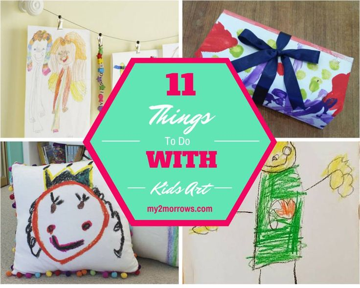 11 Things to Do with Kids Art