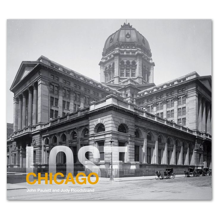 Lost Chicago - Hardcover Book