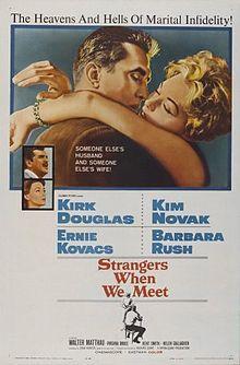 https://en.wikipedia.org/wiki/Strangers_When_We_Meet_(film)