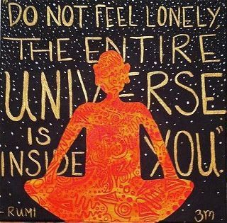 The Universe. Do not feel lonely.