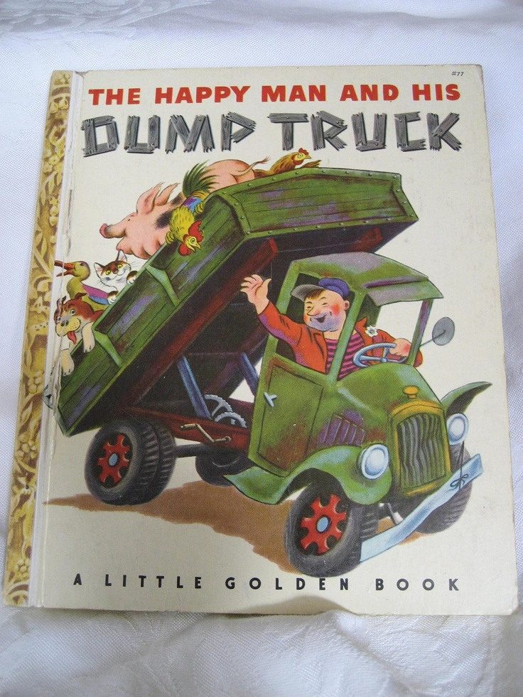 VINTAGE A 1st Edition 1950 The Happy Man and his Dump Truck Little Golden Book