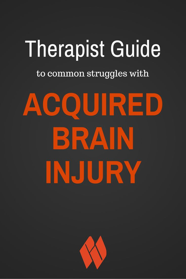 Combating Common Struggles with Acquired Brain Injury (ABI) / Physical Therapy, Occupational Therapy, Speech therapy.  Tips from a therapist on addressing struggles with ABI patients.
