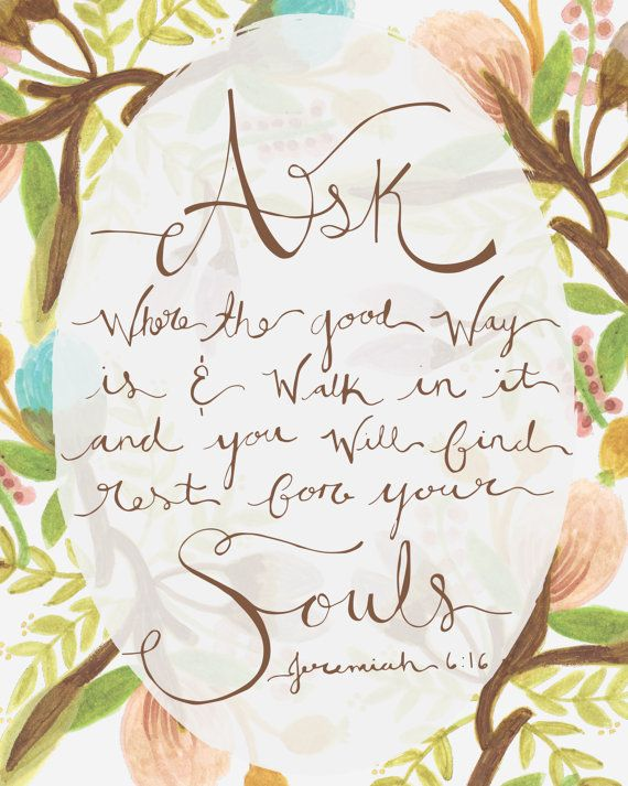 The Good Way - Jeremiah 6:16 Print