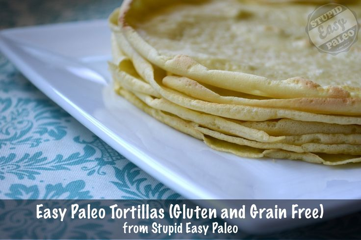 These simple Paleo Tortillas are grain- and gluten-free, are flexible and won't fall apart. They can also be used as a crepe! http://stupideasypaleo.com/2013/08/23/simple-paleo-tortillas/ #paleo #glutenfree #grainfree