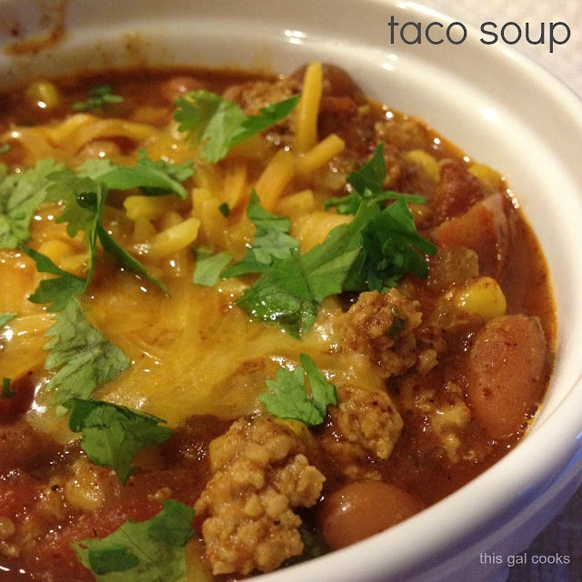 This Gal Cooks: Taco Soup