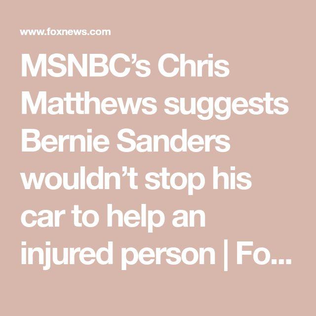 MSNBC's Chris Matthews suggests Bernie Sanders wouldn't