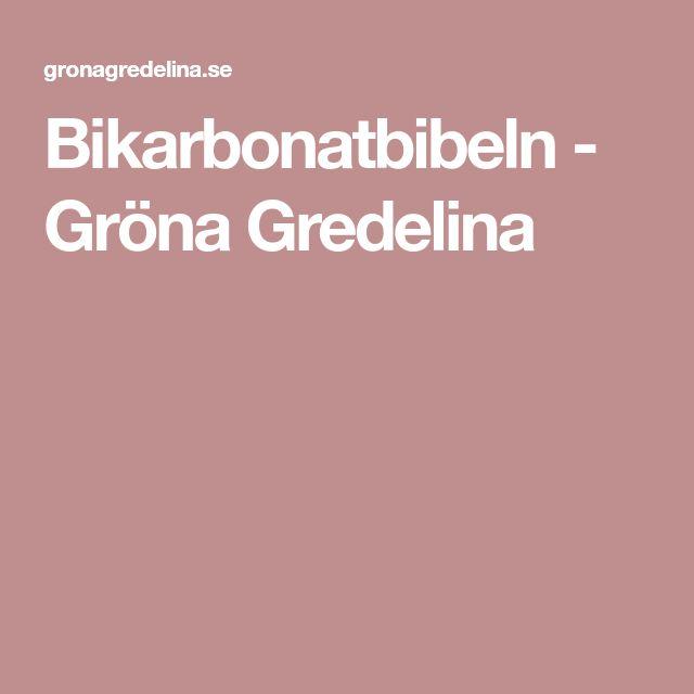 Bikarbonatbibeln - Gröna Gredelina
