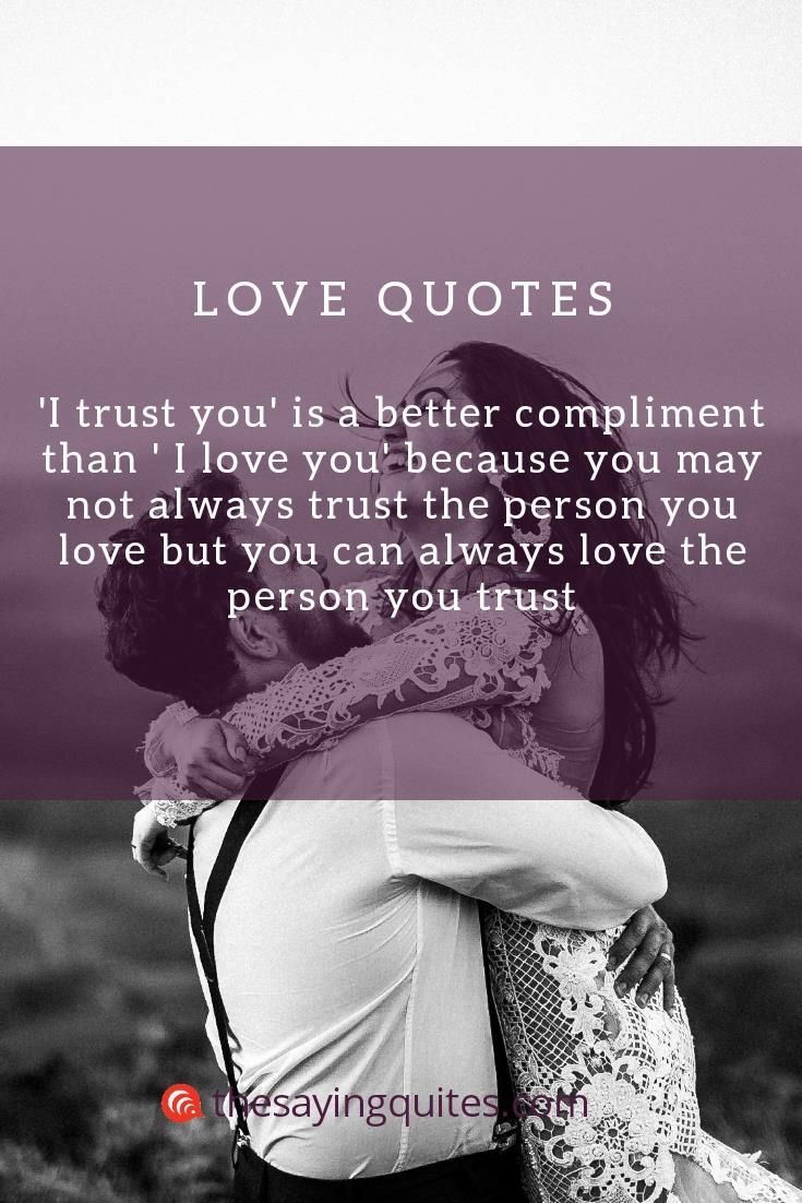 The Best True Love Quotes For People In Love The Saying Quotes Trust Yourself Quotes Love Quotes Trust Me Quotes