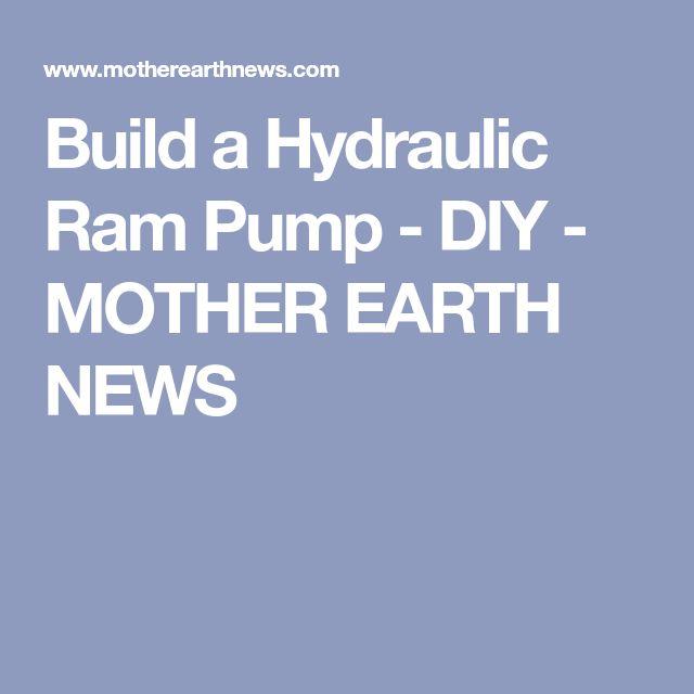 Build a Hydraulic Ram Pump - DIY - MOTHER EARTH NEWS