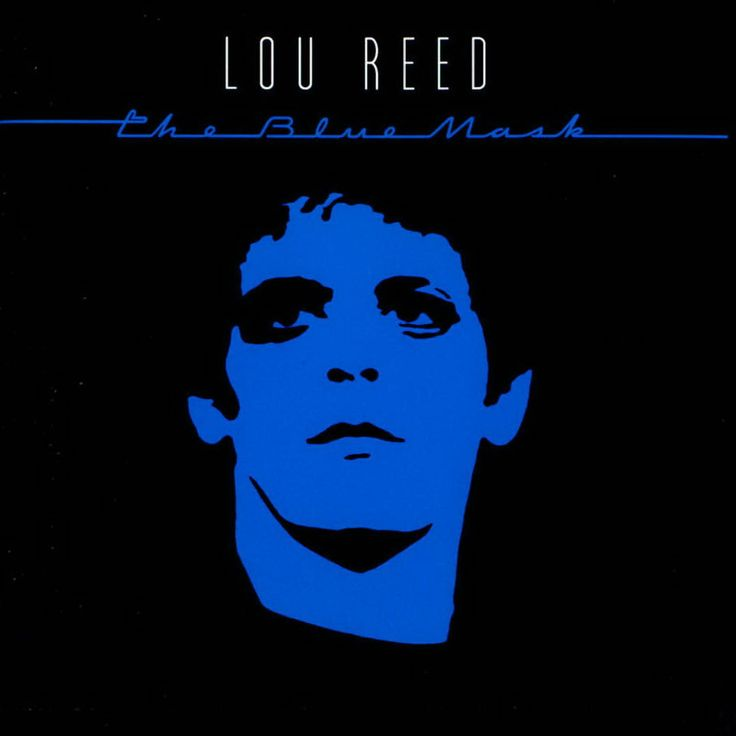 Lou Reed, 'The Blue Mask' - 100 Best Albums of the Eighties | Rolling Stone