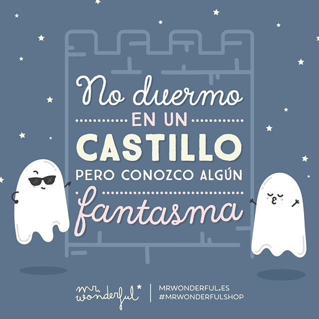 ¿A alguien más le pasa lo mismo? I don't live in a fairytale castle, but I know someone who tells tall tales. Anyone else feel like that? #mrwonderfulshop #quotes #ghost #castle
