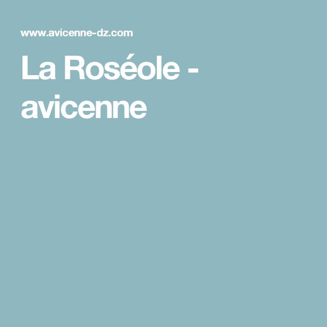 La Roséole - avicenne