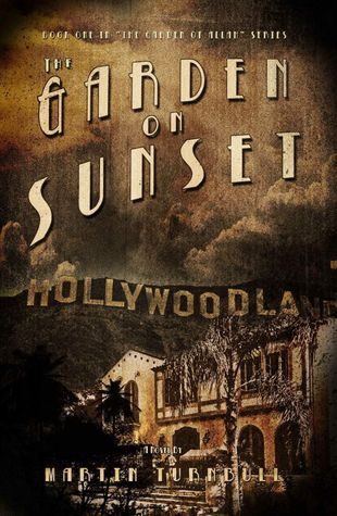 The Garden on Sunset (Hollywood's Garden of Allah #1)