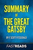 Free Kindle Book -   Summary of The Great Gatsby: by F. Scott Fitzgerald | Includes Key Takeaways & Analysis
