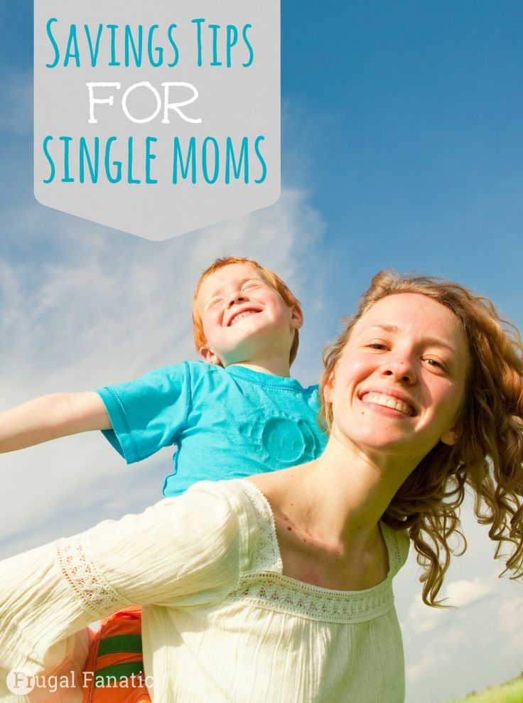 Money Saving Tips for Single Moms, When You Live on a Tight Budget