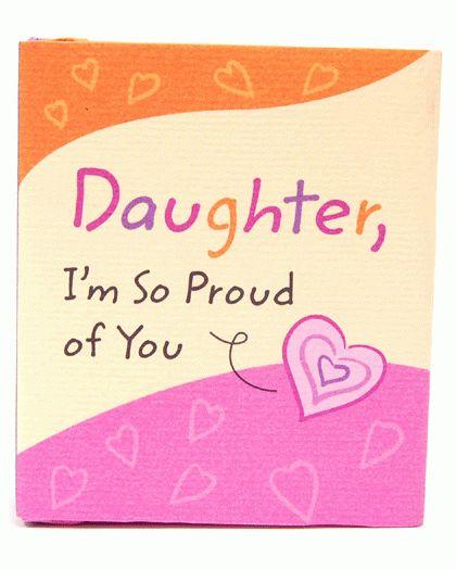 proud of my daughter images   Daughter, Im So Proud of You Mini Book - Memory Lane