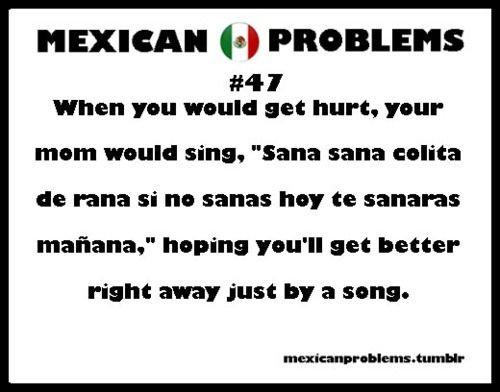 mexican problems | Tumblr- 19 and my parents still do this. It never ends.