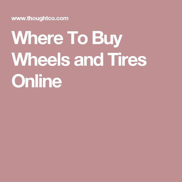 Where To Buy Wheels and Tires Online