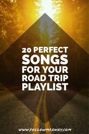 The Ultimate Road Trip Playlist | Top 20 Road Trip Songs | Best Road Trip Music | Road Trip Playlist | Follow Me Away Travel Blog