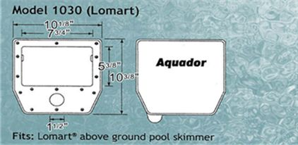 Aquador 1030 for Lomart Above Ground Pool Skimmers