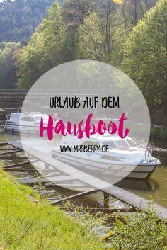 Hausbooturlaub mit Kind: unterwegs auf dem Rhein-Marne-Kanal im Elsass | Unser Reisebericht Teil #1 vom Urlaub mit dem Hausboot in Frankreich.