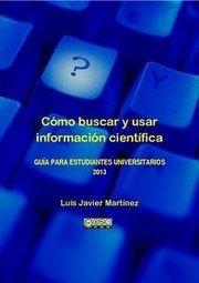Cómo+buscar+y+usar+información+científica:+Guía+para+estudiantes+universitarios