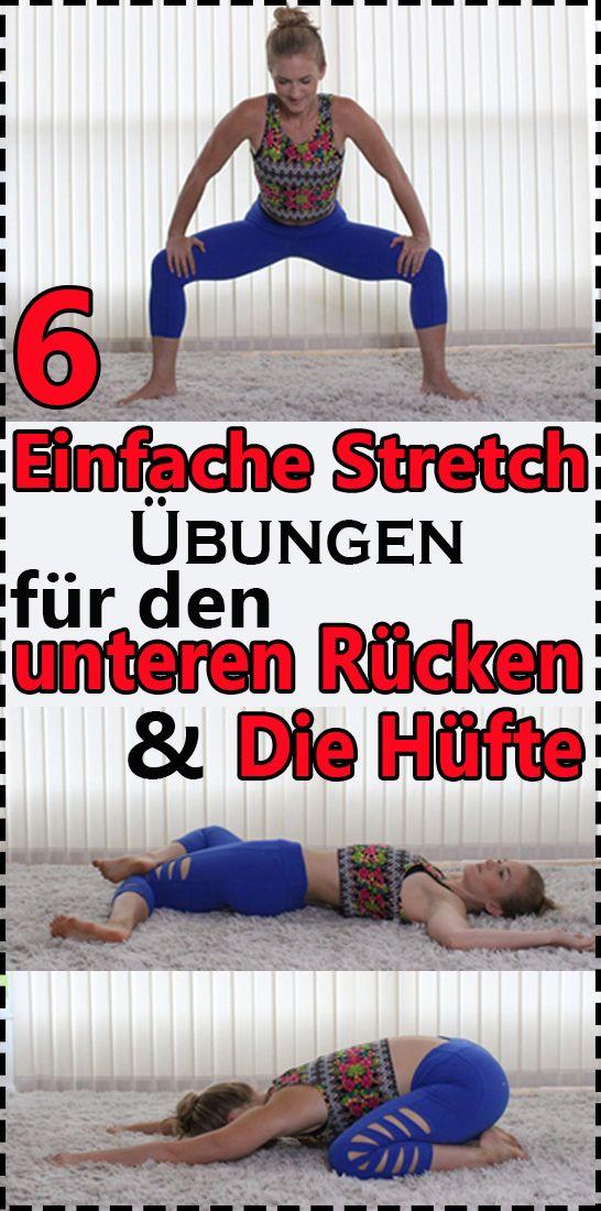 6 einfache Stretch Übungen für den unteren Rücken und die Hüfte – Renate Schwienhorst