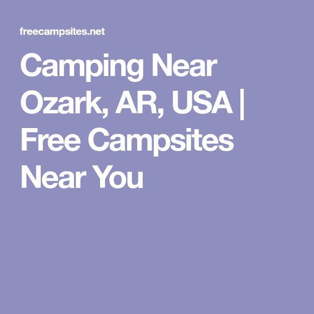 Camping Near Ozark, AR, USA   Free Campsites Near You