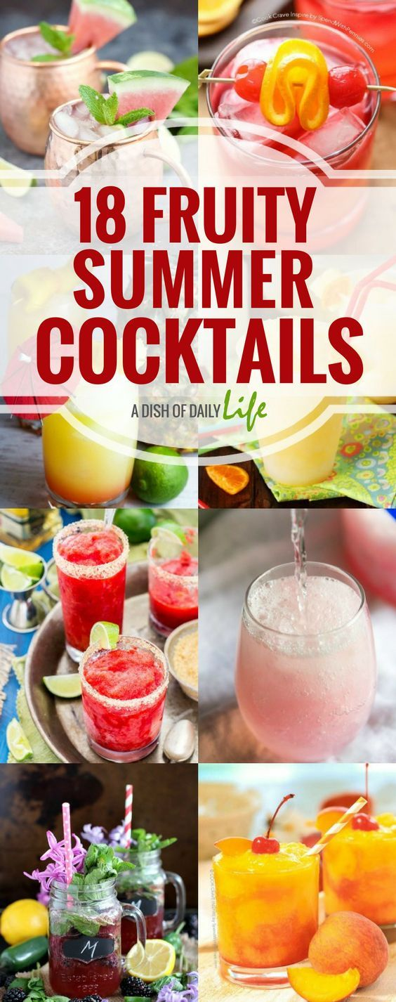 18 Must Try Fruity Summer Cocktails perfect for summer entertaining!  Cocktails | Drink Recipes | Adult Beverages | Alcoholic drinks