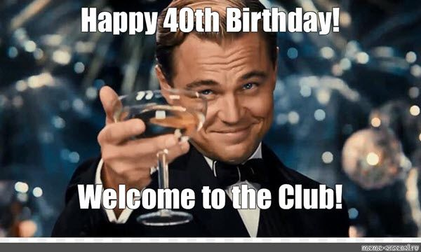 40 Funniest Birthday Memes For Anyone Turning 40 Sayingimages Com Funny 40th Birthday Quotes 40th Birthday Funny 40th Birthday Quotes