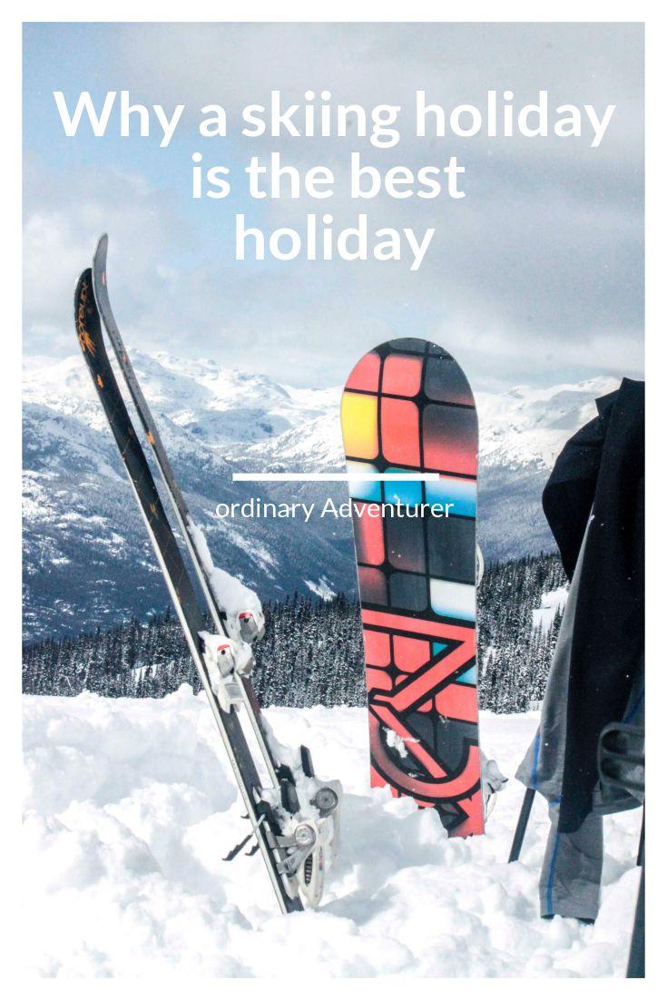 A skiing holiday is the best holiday  ski - ski girl - ski tips