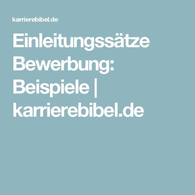 Einleitungssätze Bewerbung: Beispiele   karrierebibel.de