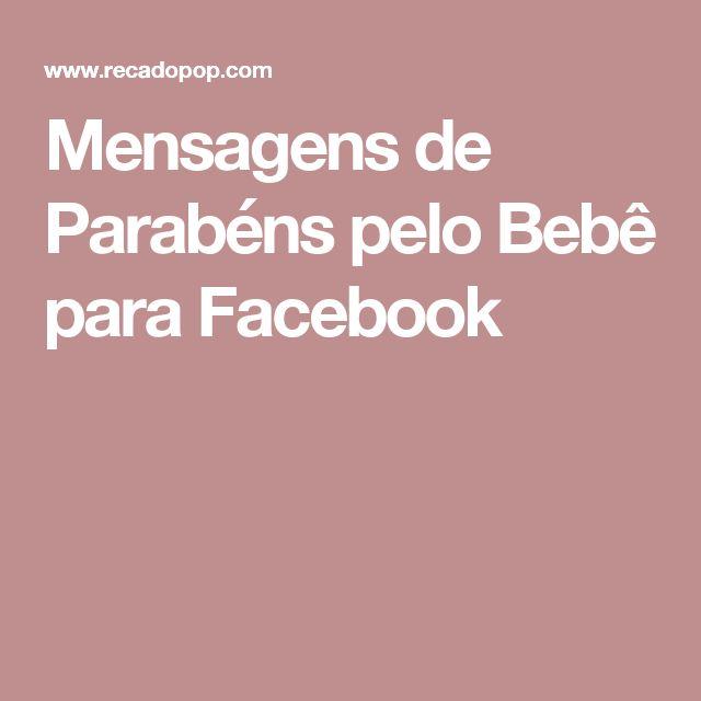 Mensagens de Parabéns pelo Bebê para Facebook