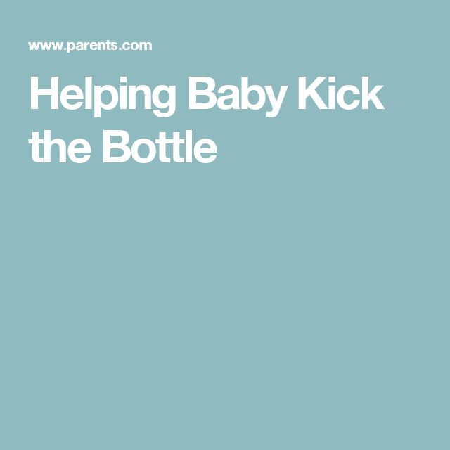 Helping Baby Kick the Bottle