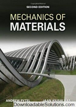 Solution Manual for Mechanics of Materials 2nd Edition Jaan