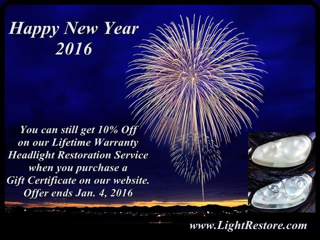 Happy New Year! You can still get 10% off on our Lifetime Warranty Headlight Restoration Service. Citrus County, Dunnellon and Ocala, FL.