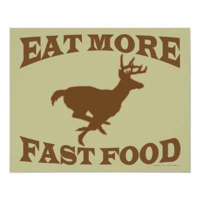 Fast food we can get excited about! #deer #hunting #funny
