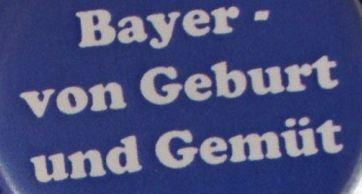 Bayer von Geburt und Gemüt