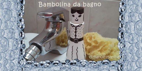 bambolina fai da te da flacone bagnoschiuma - recycled bath doll DIY