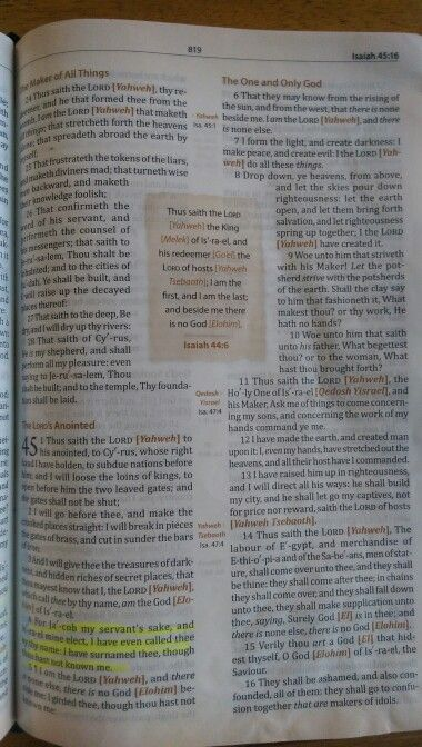 Isaiah 45: 4 Be not deceived, the Most High God has chosen, the 12 Tribes as his elect ONLY,  Precept on Precept, Joel 2: 27, I am the Lord your God and NONE ELSE !!! Psalm 147: 19-20, Matthew 24: 24  Luke 21: 8-9 --- 2 Corinthians 11: 3-4  John 7: 35 & 38  John 10: 27-29  Matthew 15: 24 Mark 7: 26-28 The other Nations are DOGS. Deuteronomy 18: 18-19 Revelation 21:12 Twelve Tribes and Twelve Gates in the Kingdom of HEAVEN ONLY!!