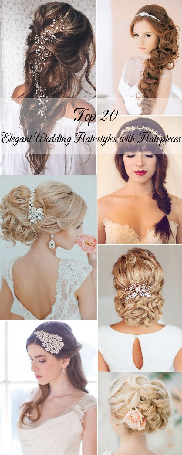 20 elegant wedding hairstyles with hairpieces