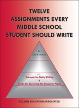 Collins Writing Program: Twelve Assignments Every Middle School Student Should Write