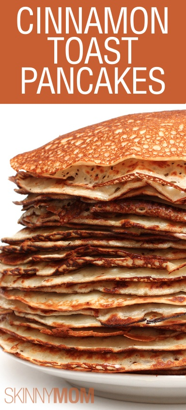 Delicious And Skinny Cinnamon Toast Pancakes