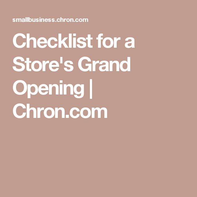 Checklist for a Store's Grand Opening | Chron.com                                                                                                                                                                                 More